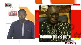 """Lou xew biir internet"" - Pr : Mamadou Ndiaye - 23 Juin 2021 #tfm"
