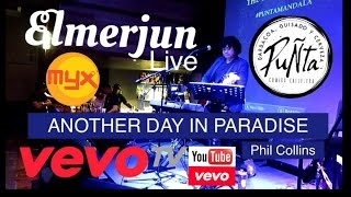 Elmerjun Live - Another Day in Paradise Phil Collins