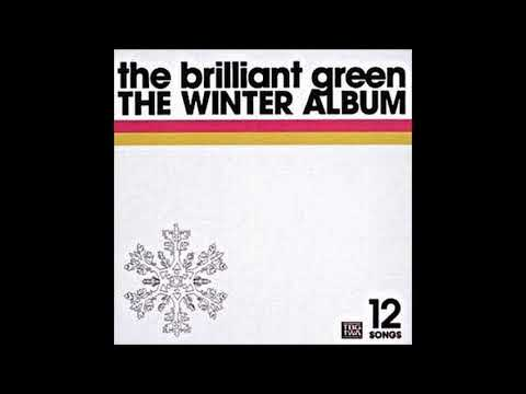 the brilliant green - That boy waits for me