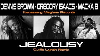 Gregory Isaacs / Dennis Brown / Macka B - Jealousy Remix 2013  (Lyrics Video)