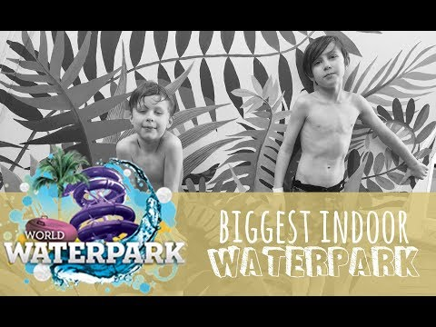 World Largest Indoor Waterpark!  |  Our Wild Life