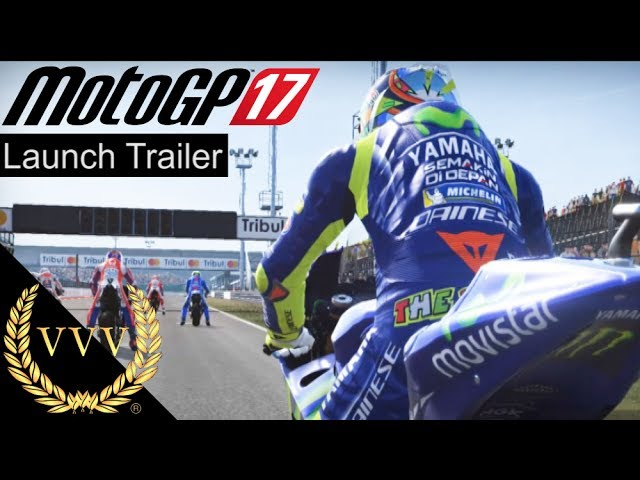 MotoGP 17 Launch Trailer