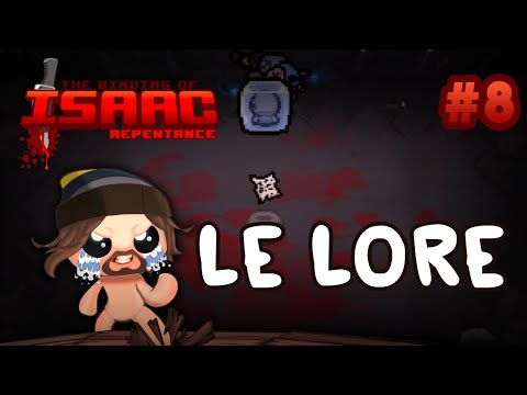 LE LORE - Isaac Repentance No Reset #8