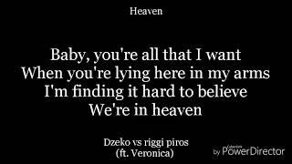 Gambar cover Heaven-lyrics-Dzeko vs riggi piros(ft. Veronica)