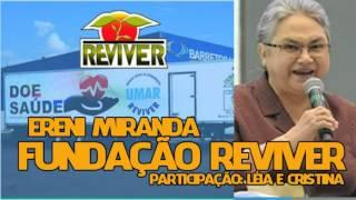 Ereni Miranda - Fundação Reviver (Hino oficial)
