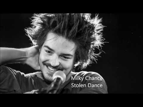 Milky Chance I Stolen Dance with Lyrics