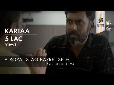 KARTAA I ANURAG KASHYAP I RANDEEP JHA I ROYAL STAG BARREL SELECT LARGE SHORT FILMS