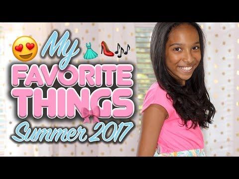 My Favorite Things! (Summer Fashion 2017)
