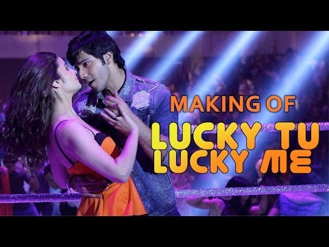 Making of Lucky Tu Lucky Me