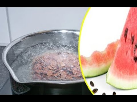 TAKE WATERMELON SEEDS AND BOIL THEM  THE RESULTS WILL SHOCK YOU
