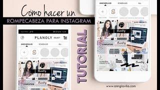 [TUTORIAL] Cómo Hacer Un Rompecabezas Para Instagram Con CANVA - Anngi Avila