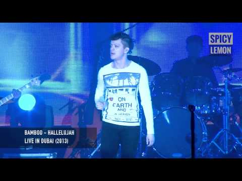 Bamboo - Hallelujah (Live in Dubai 2013)