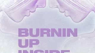 Play Burnin' Up Inside