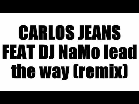 dj NaMo remix lead the way remix