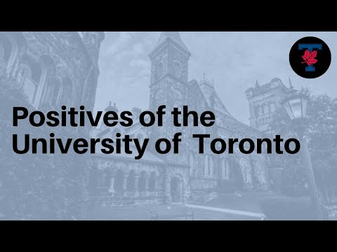 POSITIVES OF THE UNIVERSITY OF TORONTO