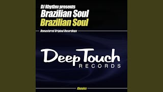 Brazilian Soul (The Jazzy Joint Mix)