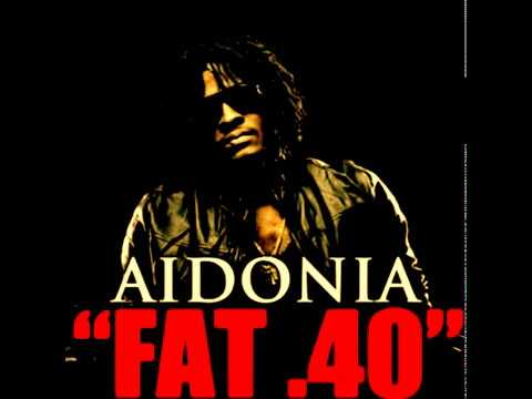 Aidonia - Fat 40 (Clean)