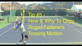 Roger Federer Serve Tossing Motion - Tip #5