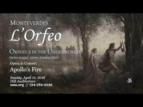 Monteverdi's L'Orfeo, Apollo's Fire / The Cleveland Baroque Orchestra   April 15, 2018