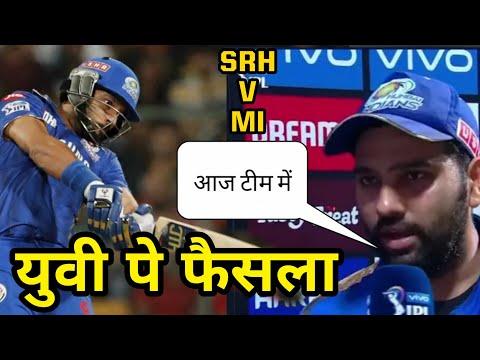 Yuvraj Singh playing Today, Rohit Sharma on Yuvraj Singh, MI VS SRH, Yuvraj Singh batting today