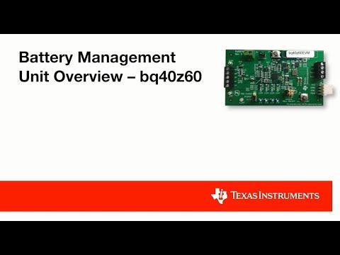 Battery Management Unit Overview- bq40z60
