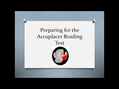 Preparing For The Accuplacer Reading Test