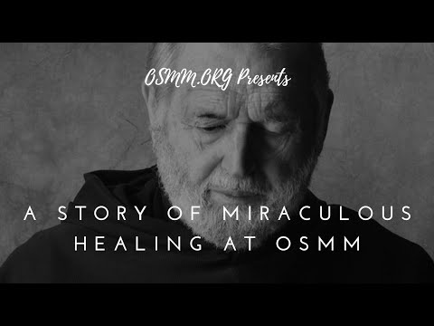 A Story of Miraculous Healing at Our Sorrowful Mother's Ministry