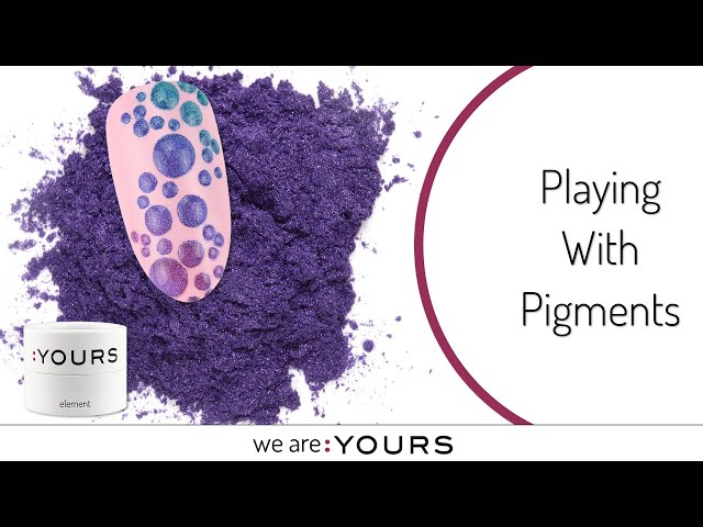 Playing with pigments using the :YOURS Elements