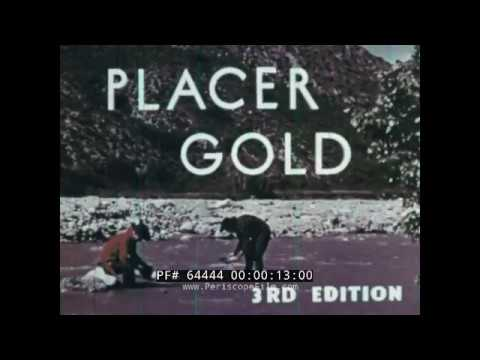 PROSPECTING FOR PLACER GOLD   1849 CALIFORNIA GOLD RUSH DOCUMENTARY 64444