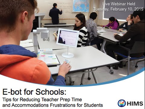 Webinar: E-bot for Schools – Tips for Reducing Teacher Prep and Accommodations Frustrations
