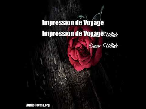 Impression De Voyage Oscar Wilde Poem Youtube
