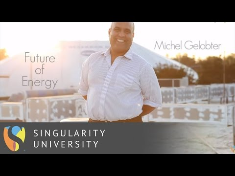 Michel Gelobter on The Future of Energy   Singularity University