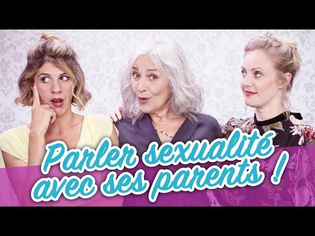 Parler sexualité avec ses parents ! - Parlons peu...
