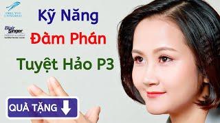 MẬT MÃ B.A.N.K CODE| Kỹ năng đàm phán tuyệt hảo 3 | Đào Thị Thanh Nhàn
