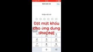 Đặt mật khẩu cho ứng dụng iphone