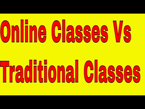 Online Classes Vs Traditional Classes ( In English)