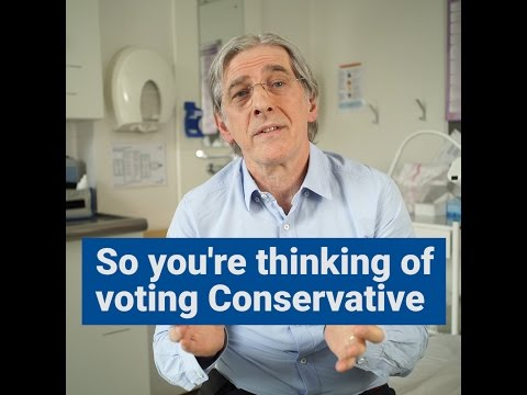 So You're Thinking of Voting Conservative? Vote NHS