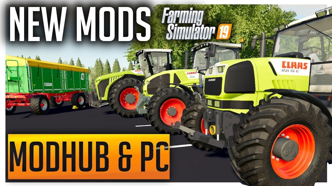 New Mods Farming Simulator 19 | MODHUB & PC