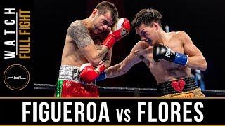 Figueroa vs Flores FULL FIGHT: January 13, 2019 - PBC on FS1
