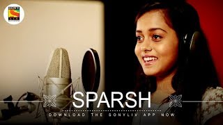 Sparsh Music Video | Mismi Bose | SonyLIV Music