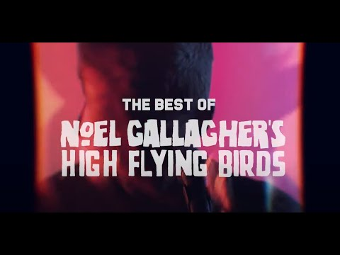 Noel Gallagher's High Flying Birds - 'Back The Way We Came: Vol 1 (2011-2021)' [Official Trailer]