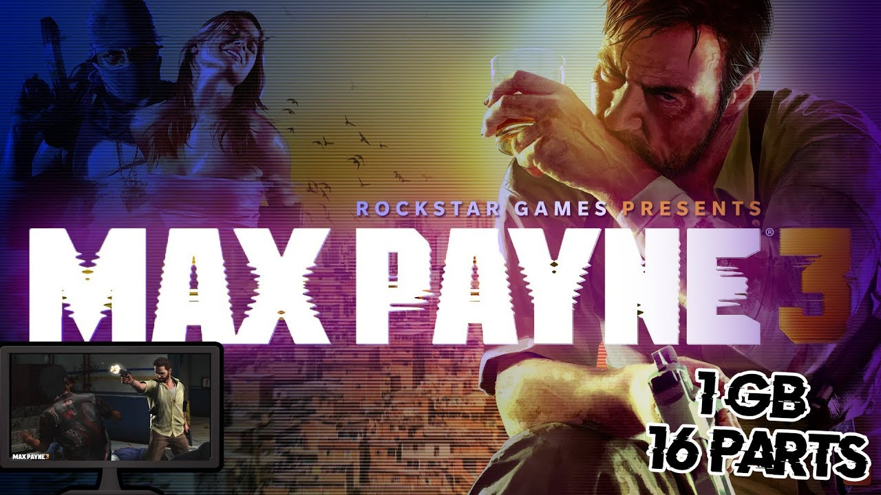 How To Download Max Payne 3 Game For Pc In Parts Hindi Youtube