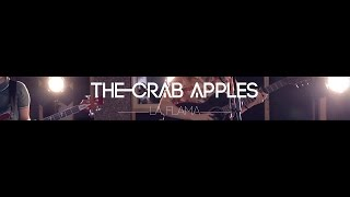 The Crab Apples - La Flama (Live at The Echo Box)