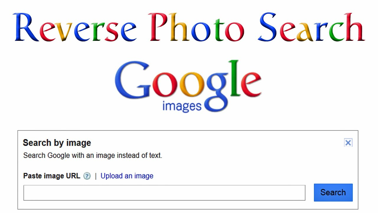 Reverse Photo Search with Google Images YouTube