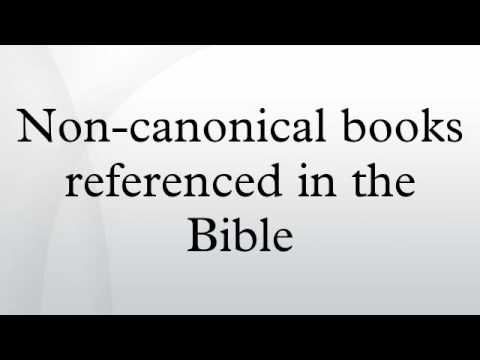 Non-canonical books referenced in the Bible