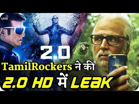 2.0 Full HD Movie Leaked by TamilRockers 12 Hours After Release Mp3