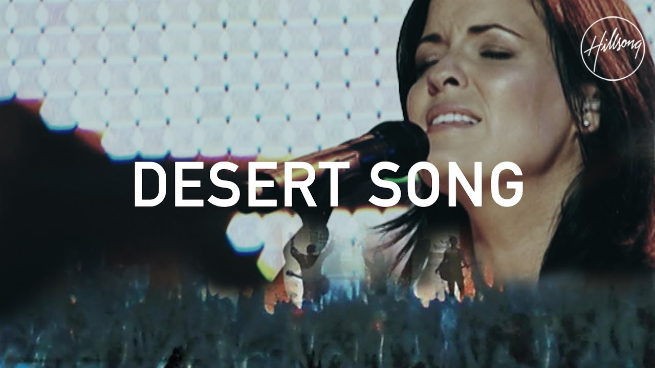 Download Desert Song - Hillsong Worship