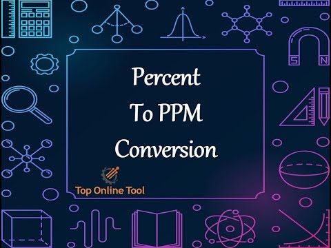 Percent to PPM | Convert Percent to PPM | PPM Conversion