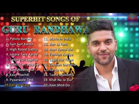 Guru Randhawa Best Songs Best Of Guru Randhawa Bollywood  Playlist Hindi Songs Jukebox 2019