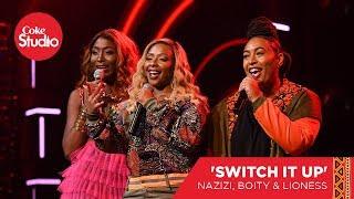 nazizi-boity-lioness-switch-it-up---coke-studio-africa-original